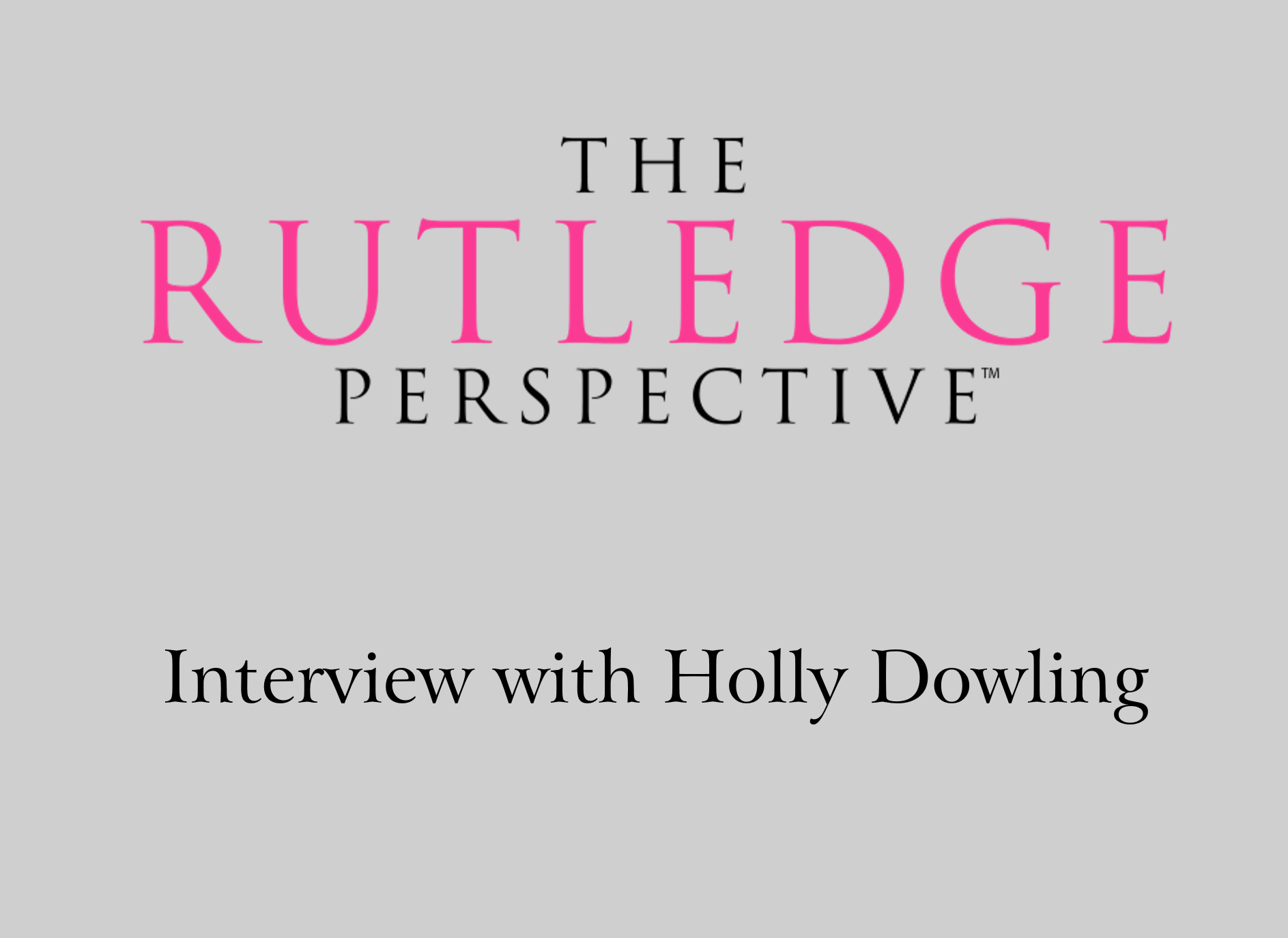 Interview with Special Guest Holly Dowling